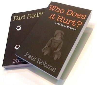 Sid Bigler Mysteries by Paul Robins